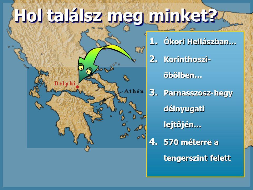 Hol találsz meg minket Ókori Hellászban… Korinthoszi-öbölben…