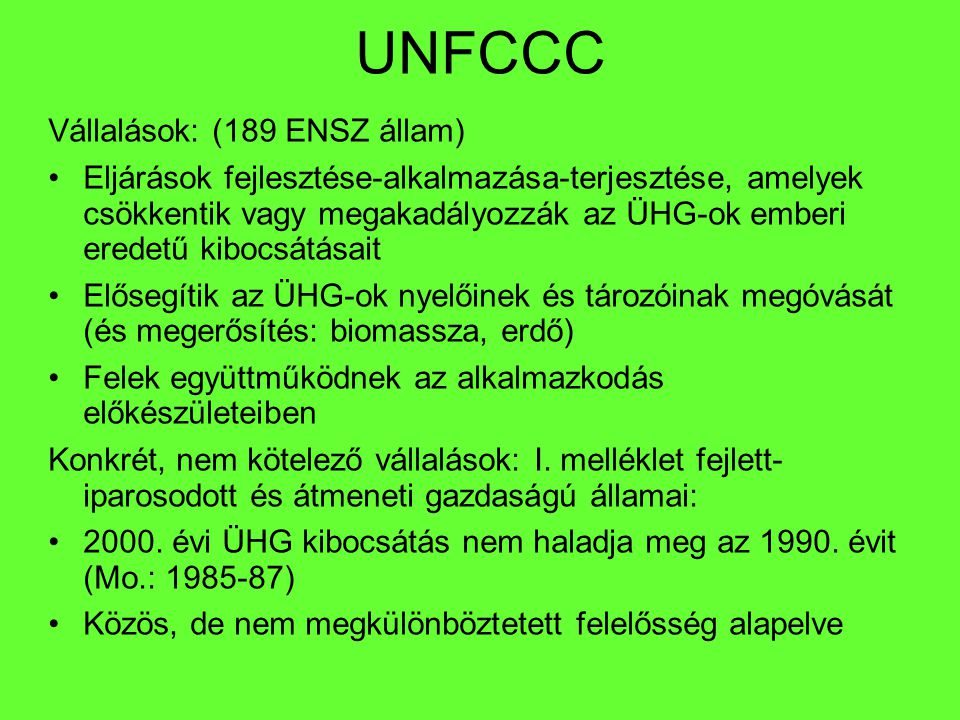 UNFCCC Vállalások: (189 ENSZ állam)
