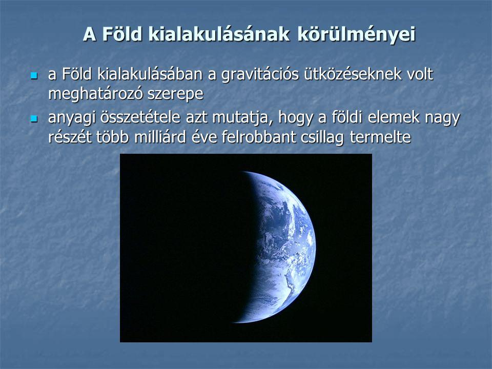 A Föld kialakulásának körülményei