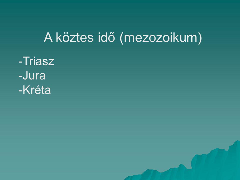 A köztes idő (mezozoikum)