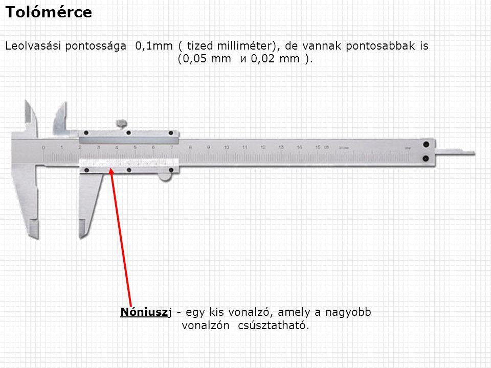 Nóniuszј - egy kis vonalzó, amely a nagyobb vonalzón csúsztatható.