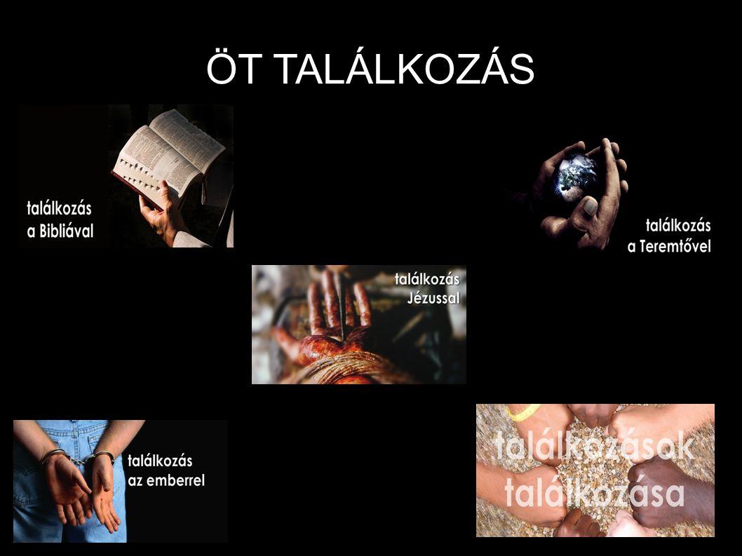 ÖT TALÁLKOZÁS