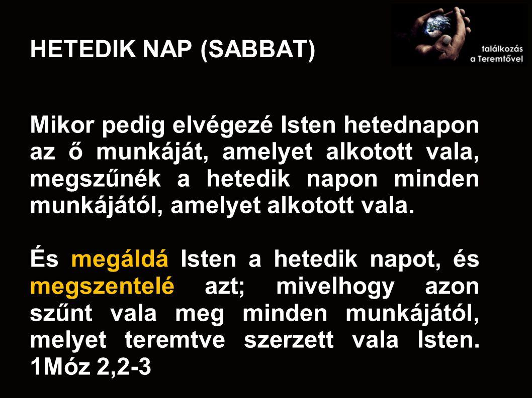 HETEDIK NAP (SABBAT)