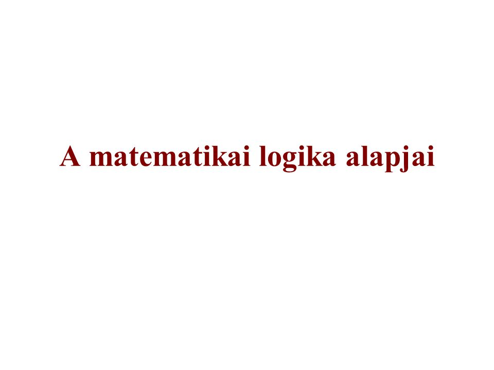 A matematikai logika alapjai