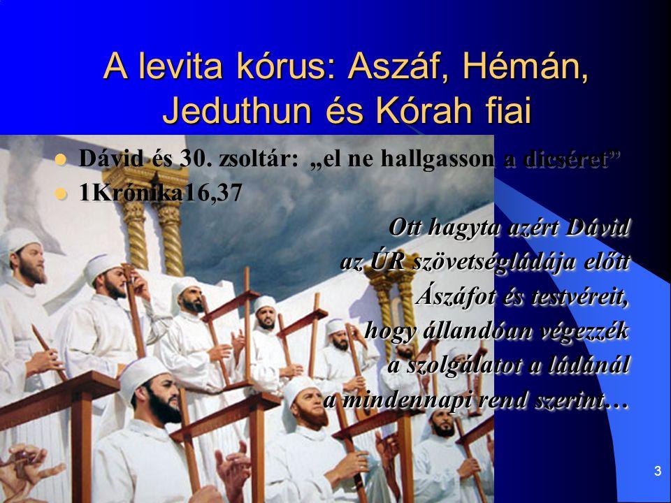 A levita kórus: Aszáf, Hémán, Jeduthun és Kórah fiai