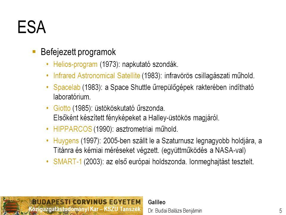 ESA Befejezett programok Helios-program (1973): napkutató szondák.