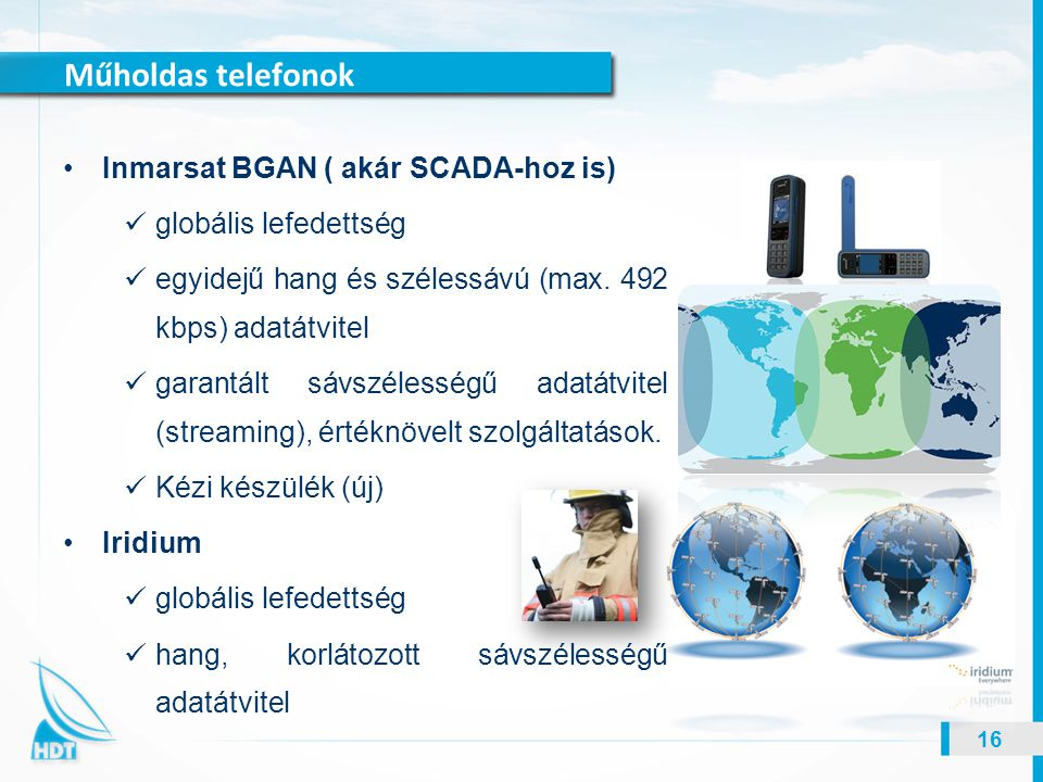 Műholdas telefonok Inmarsat BGAN ( akár SCADA-hoz is)