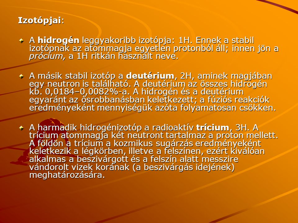 Izotópjai: