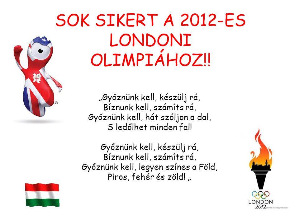 SOK SIKERT A 2012-ES LONDONI OLIMPIÁHOZ!!