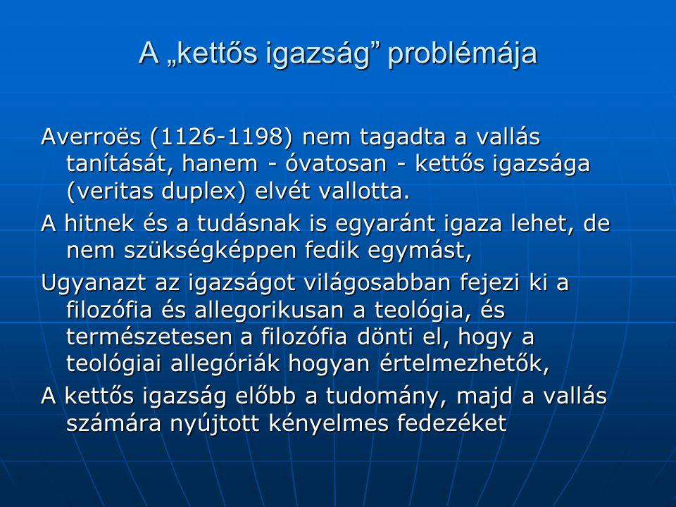 """A """"kettős igazság problémája"""