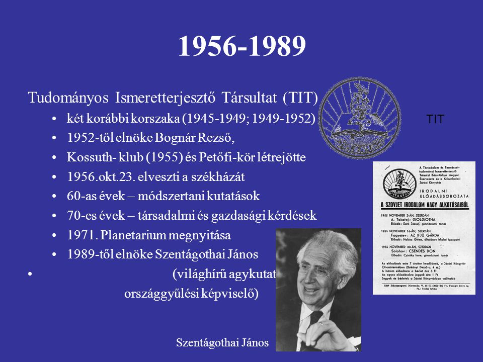 1956-1989 Tudományos Ismeretterjesztő Társultat (TIT)