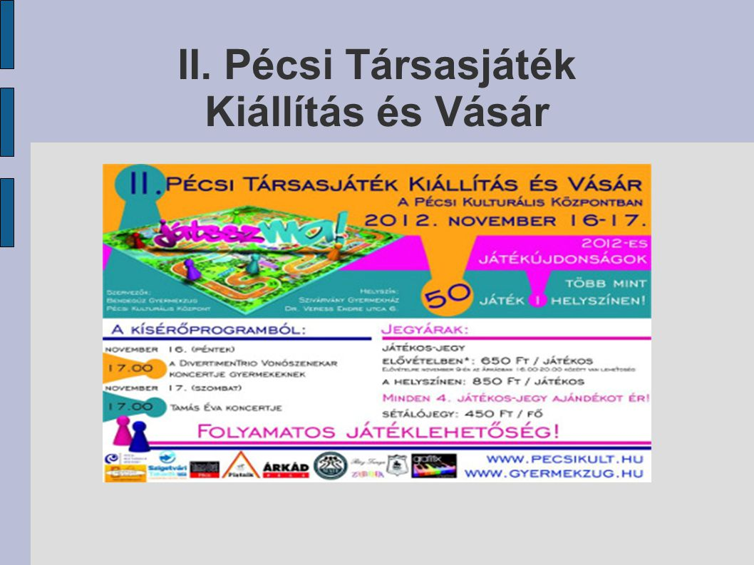 II. Pécsi Társasjáték Kiállítás és Vásár