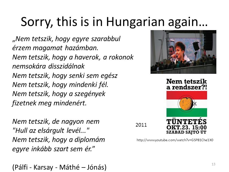 Sorry, this is in Hungarian again…