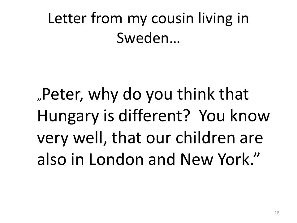 Letter from my cousin living in Sweden…
