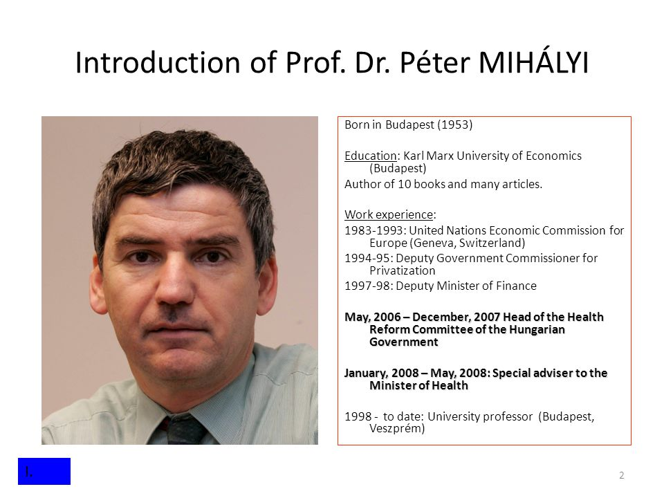 Introduction of Prof. Dr. Péter MIHÁLYI