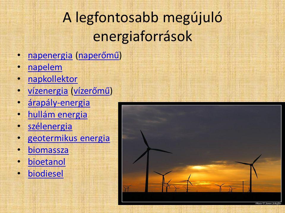 : A legfontosabb megújuló energiaforrások