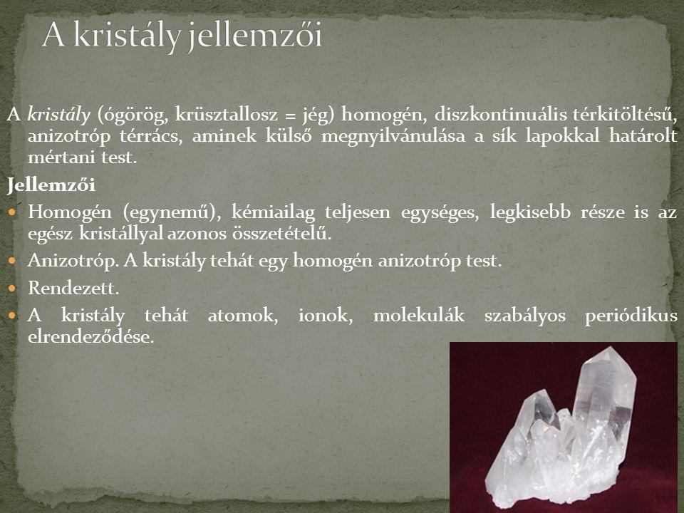 A kristály jellemzői