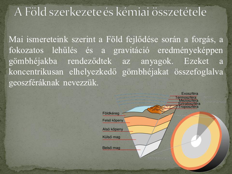 A Föld szerkezete és kémiai összetétele