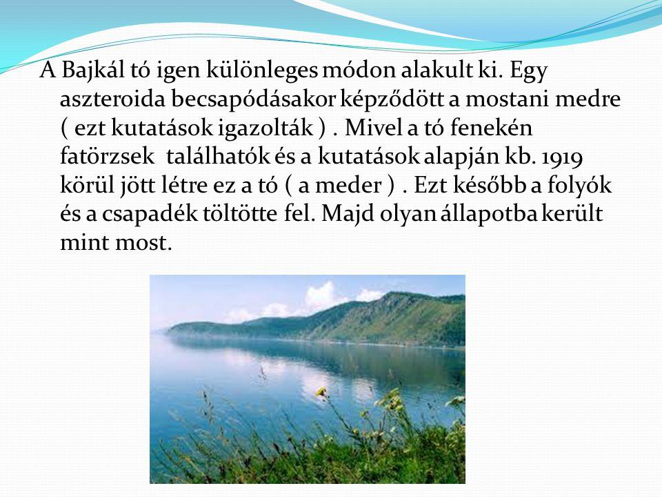 A Bajkál tó igen különleges módon alakult ki