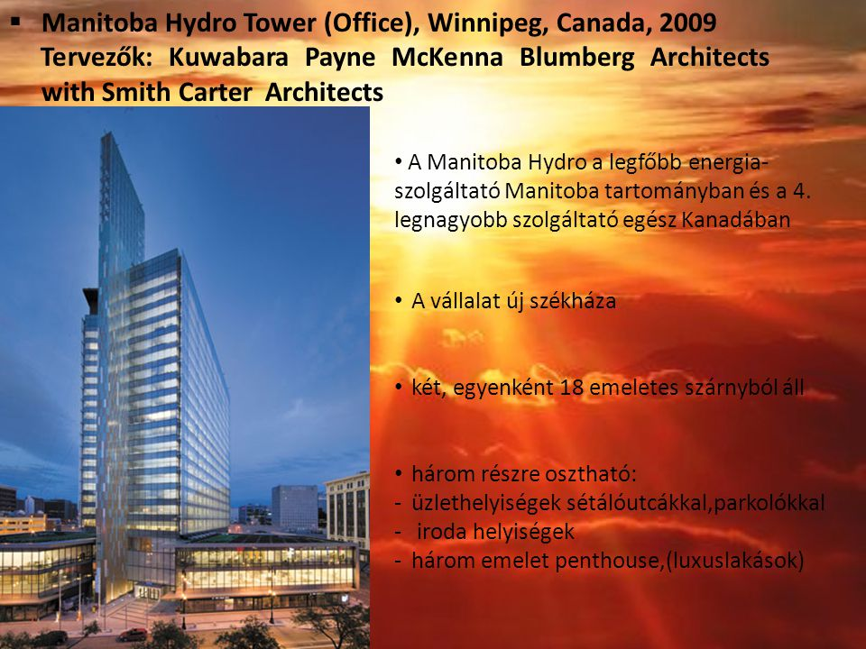 Manitoba Hydro Tower (Office), Winnipeg, Canada, 2009