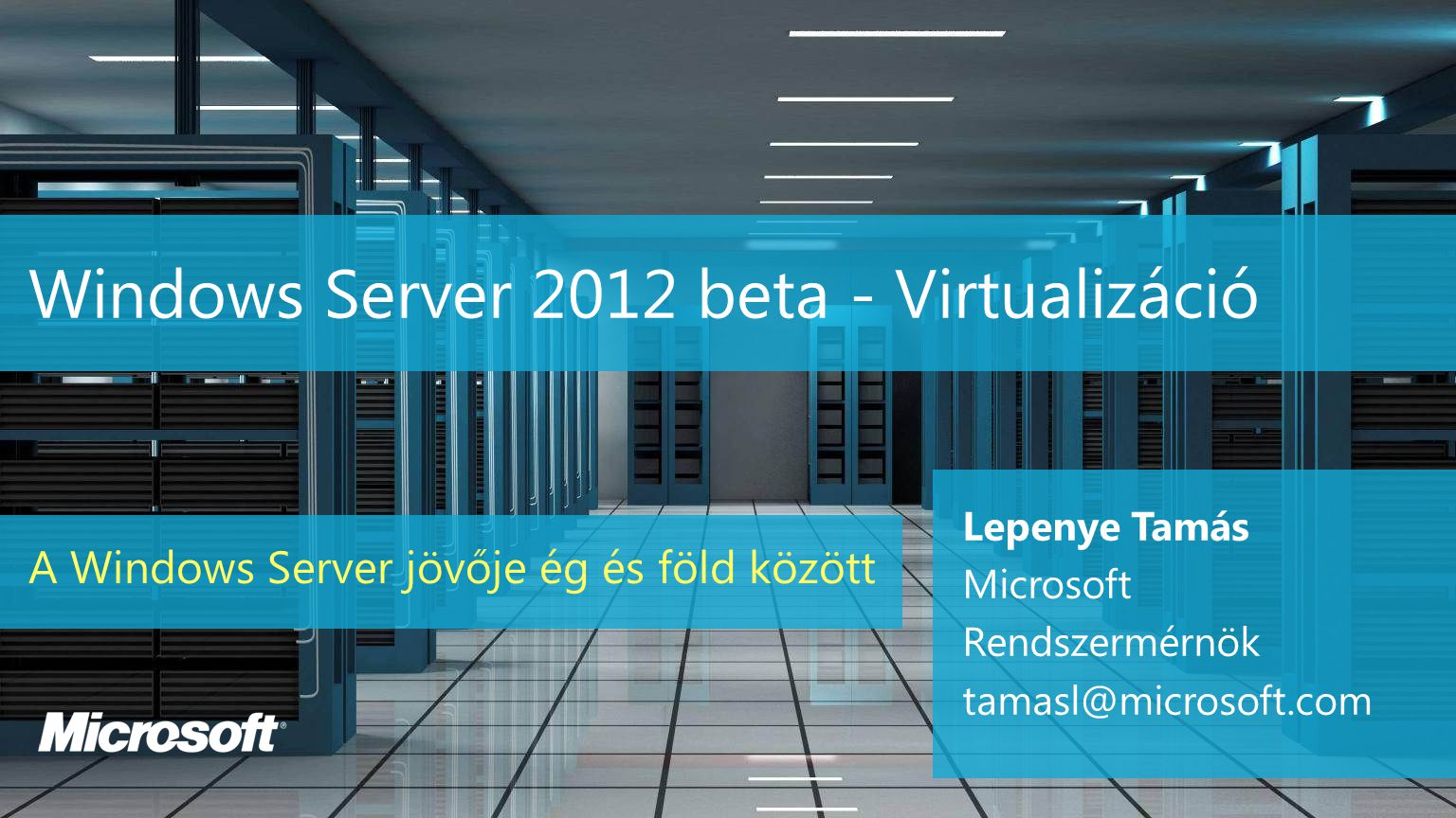 Windows Server 2012 beta - Virtualizáció