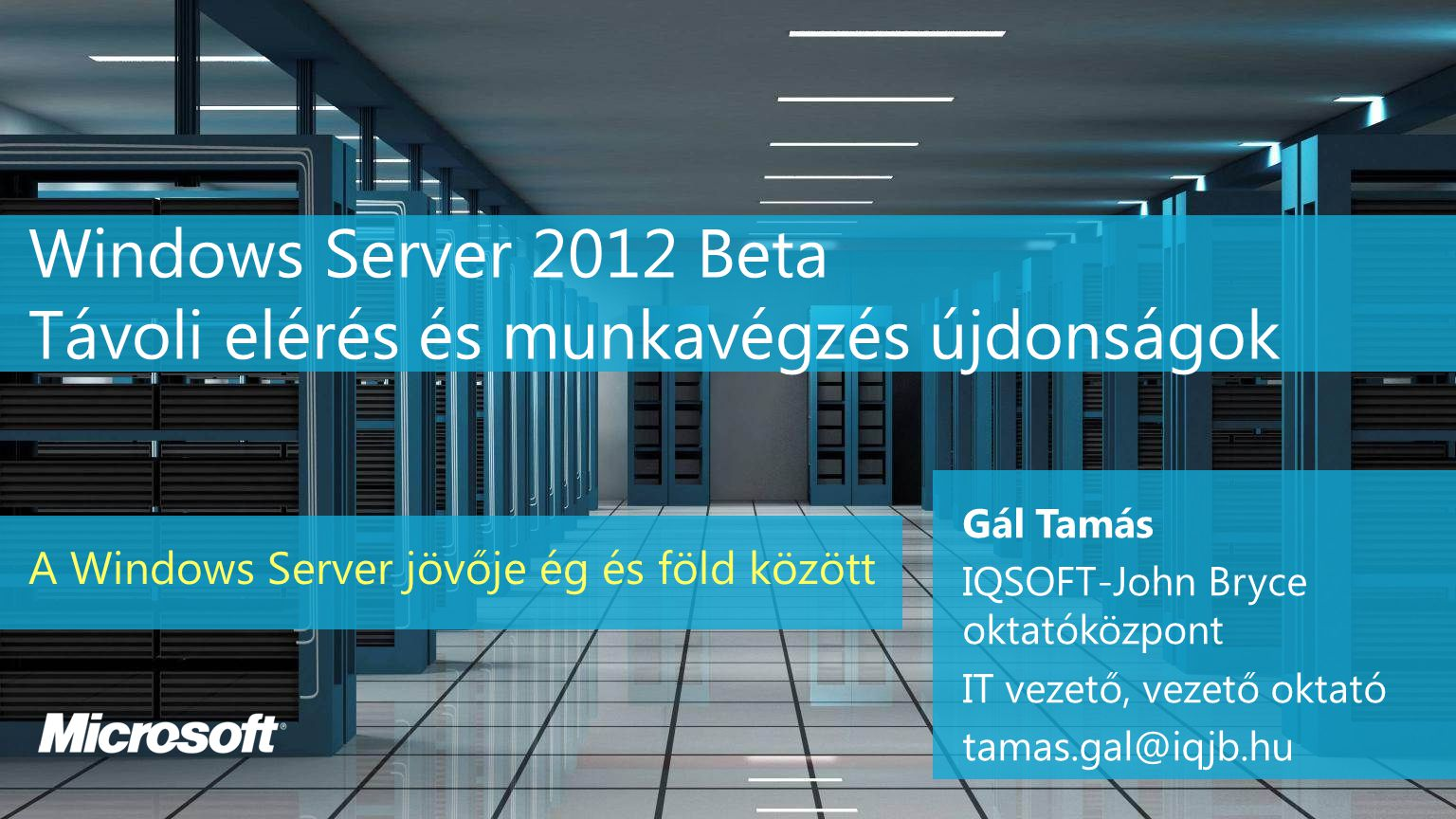 Windows Server 2012 Beta Távoli elérés és munkavégzés újdonságok