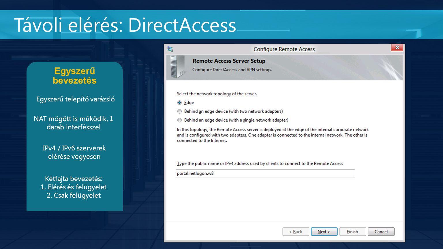 Távoli elérés: DirectAccess