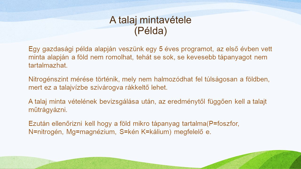 A talaj mintavétele (Példa)