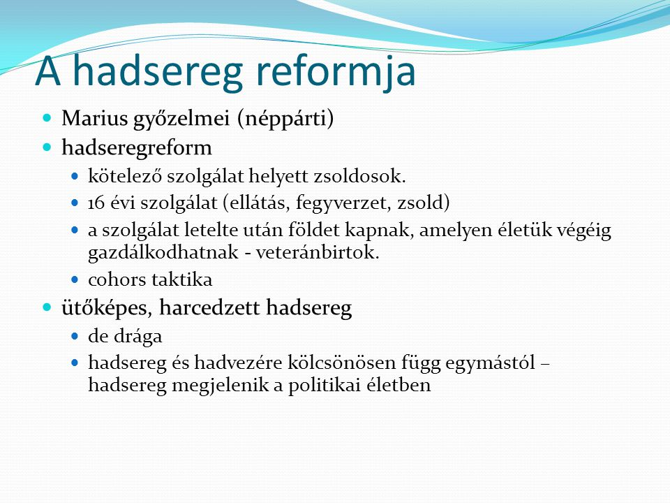 A hadsereg reformja Marius győzelmei (néppárti) hadseregreform