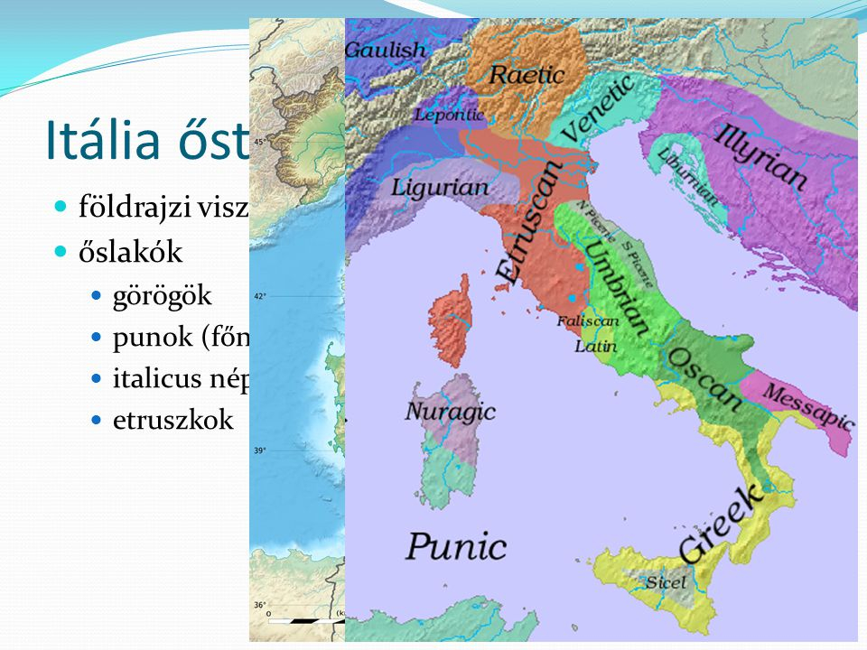 Itália őstörténete földrajzi viszonyok őslakók görögök