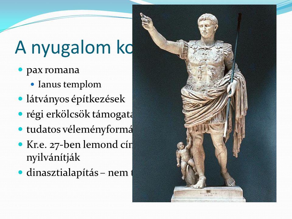 A nyugalom kora pax romana látványos építkezések