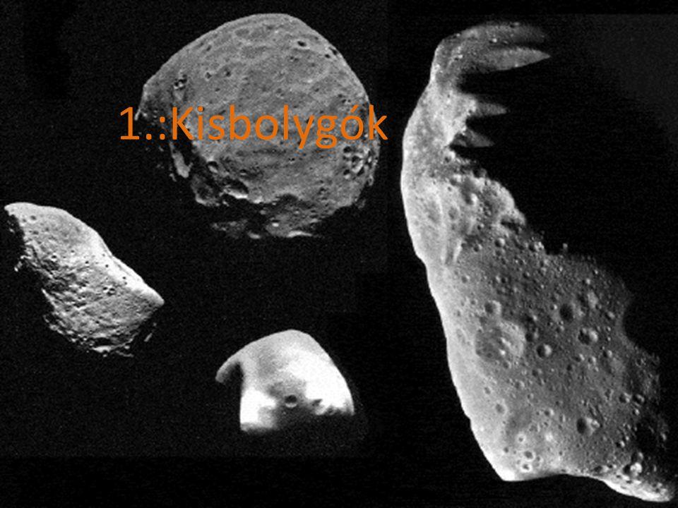 1.:Kisbolygók