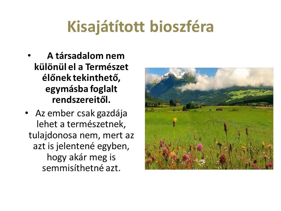 Kisajátított bioszféra