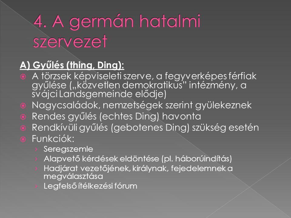 4. A germán hatalmi szervezet