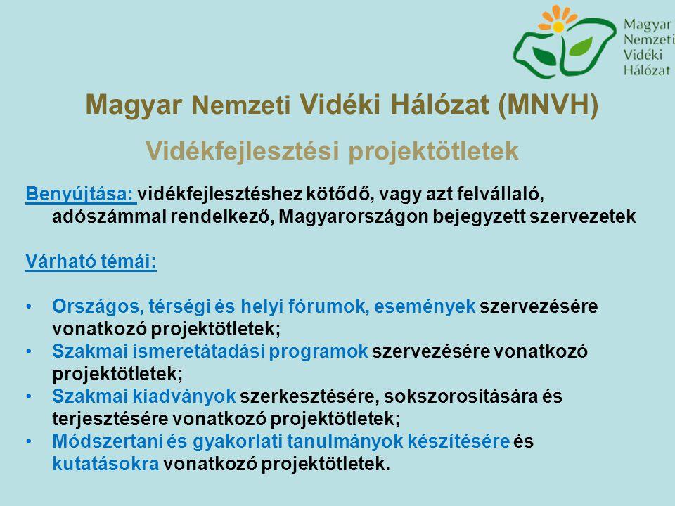 Magyar Nemzeti Vidéki Hálózat (MNVH) Vidékfejlesztési projektötletek