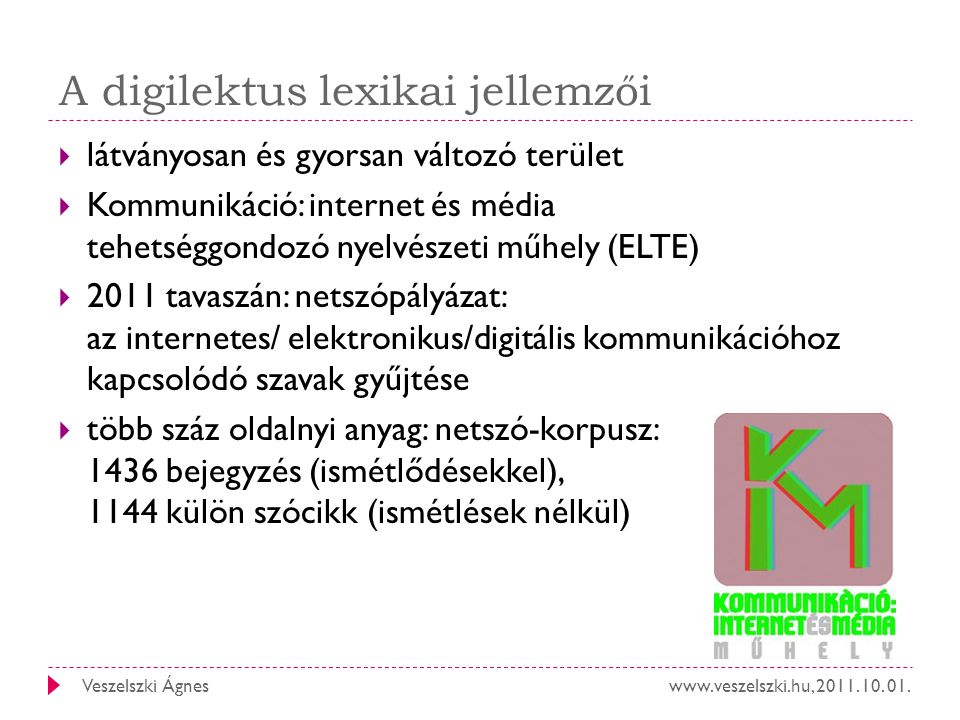 A digilektus lexikai jellemzői