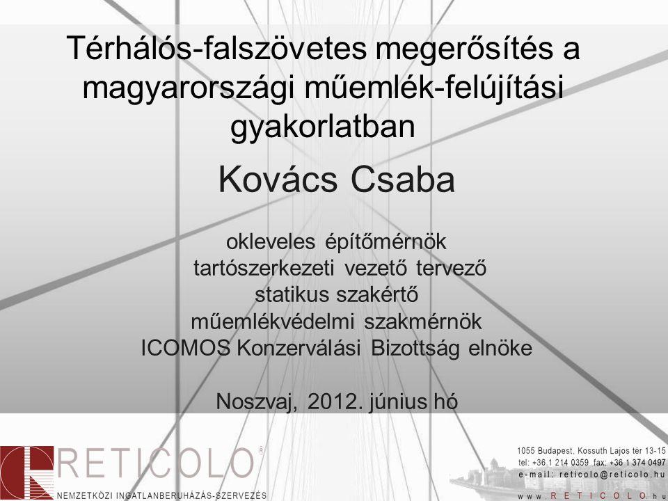 Térhálós-falszövetes megerősítés a magyarországi műemlék-felújítási gyakorlatban