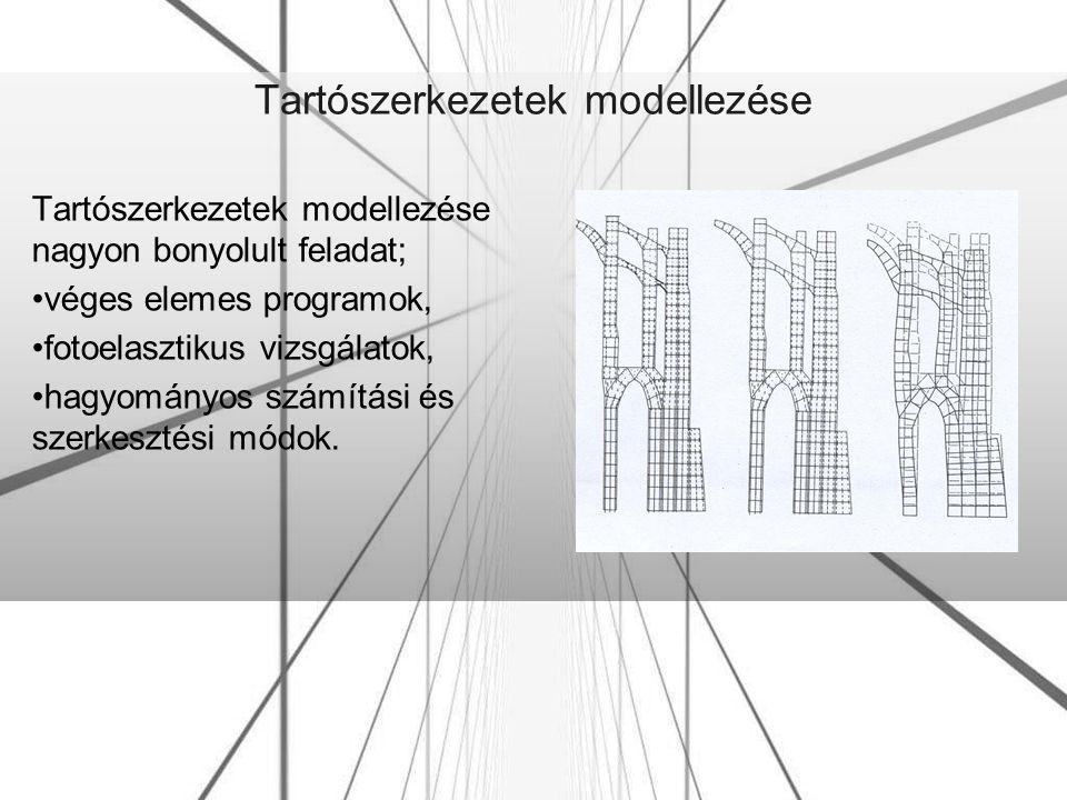 Tartószerkezetek modellezése