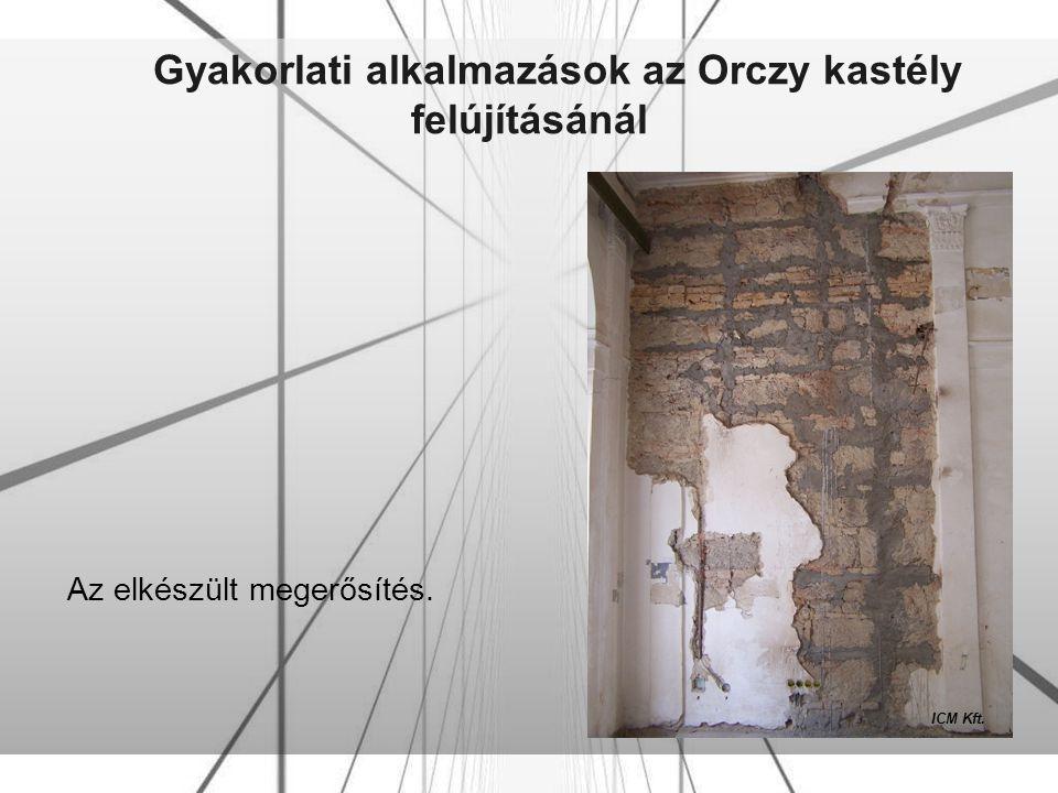 Gyakorlati alkalmazások az Orczy kastély felújításánál