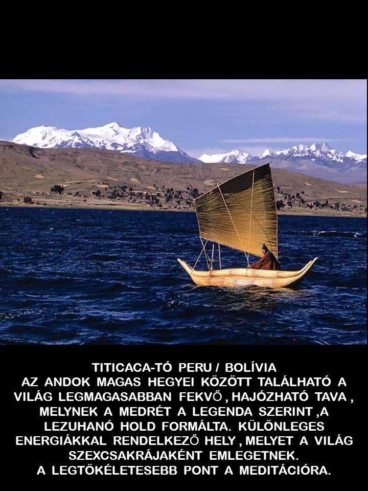 TITICACA-TÓ PERU / BOLÍVIA AZ ANDOK MAGAS HEGYEI KÖZÖTT TALÁLHATÓ A