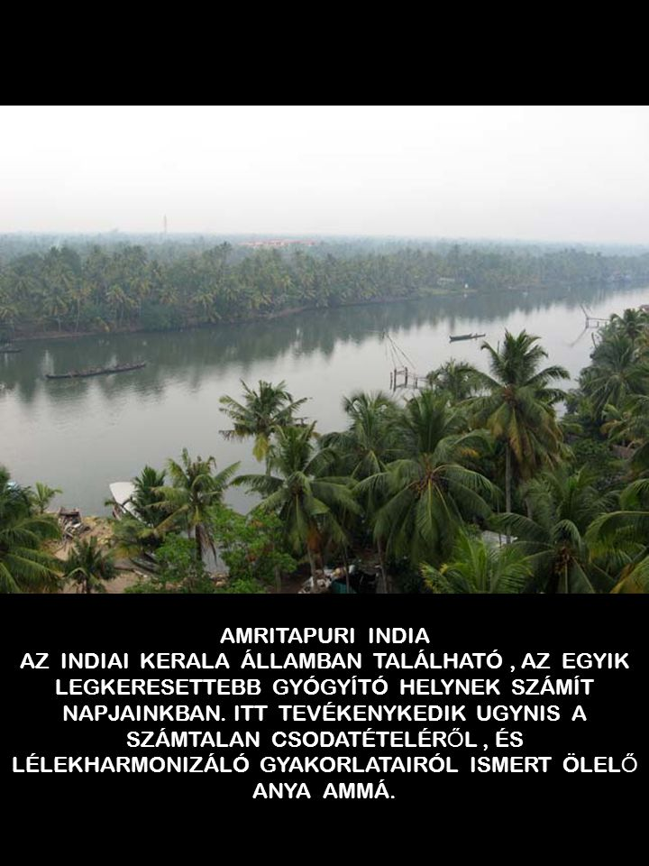AMRITAPURI INDIA