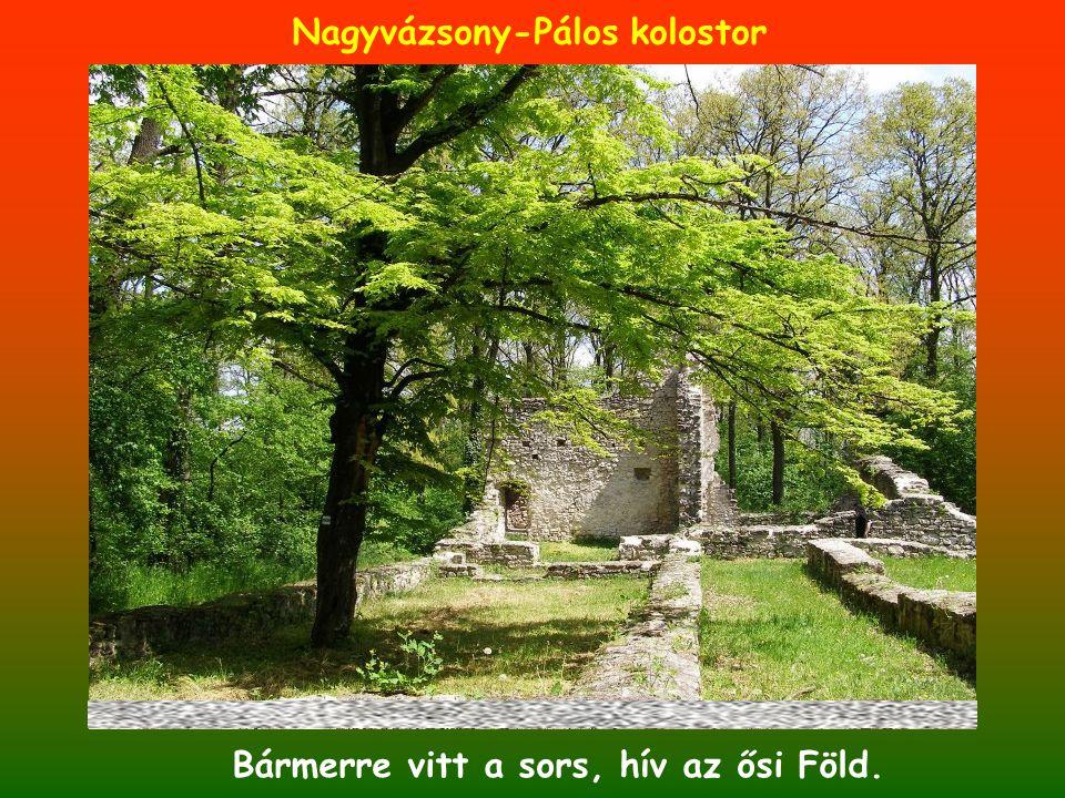Nagyvázsony-Pálos kolostor