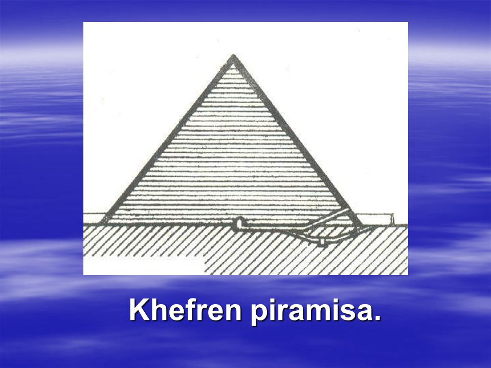 Khefren piramisa.