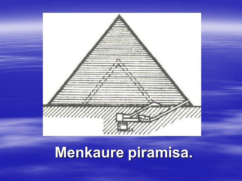 Menkaure piramisa.