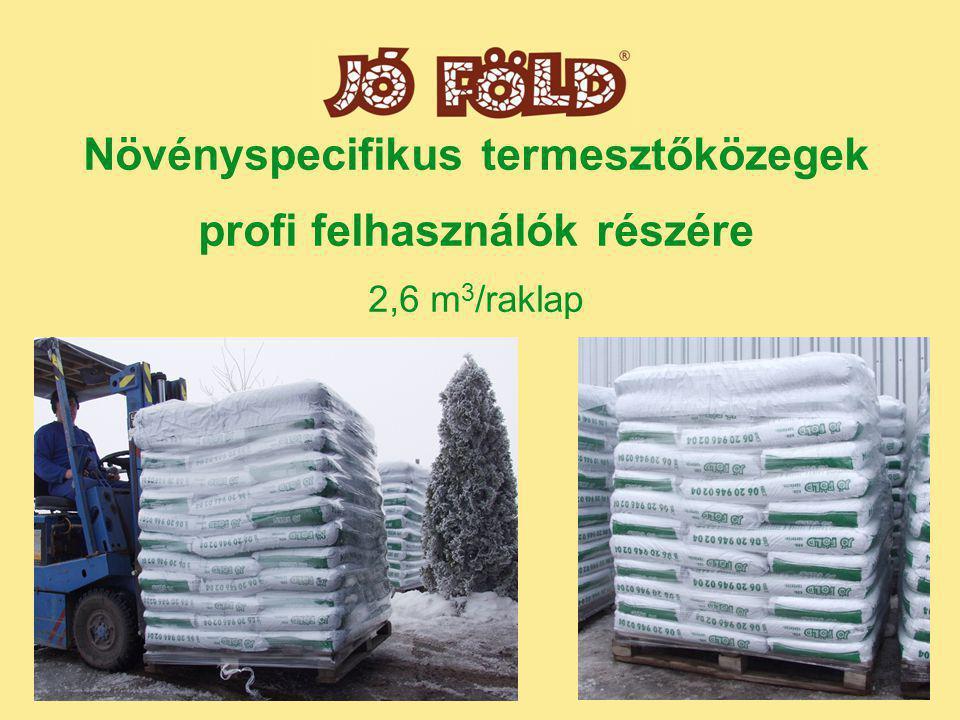 Növényspecifikus termesztőközegek profi felhasználók részére 2,6 m3/raklap