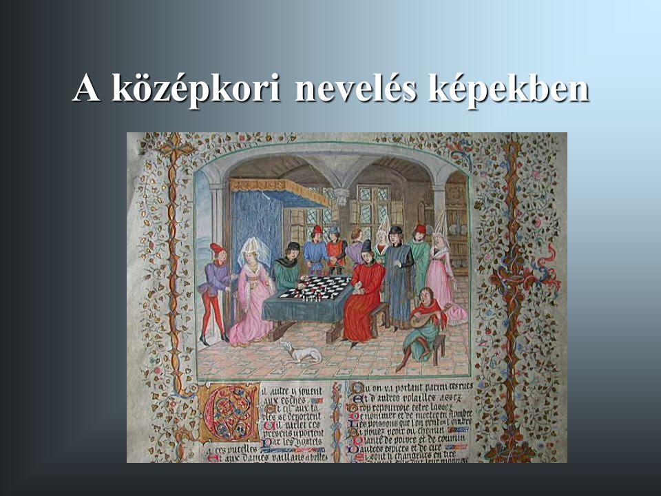 A középkori nevelés képekben