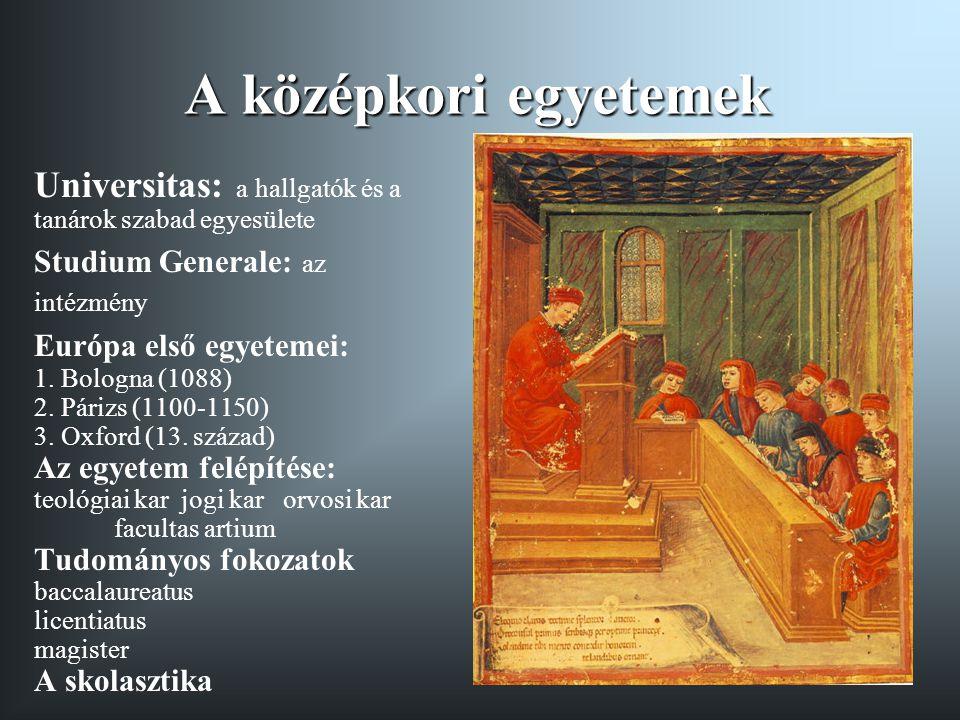 A középkori egyetemek Universitas: a hallgatók és a