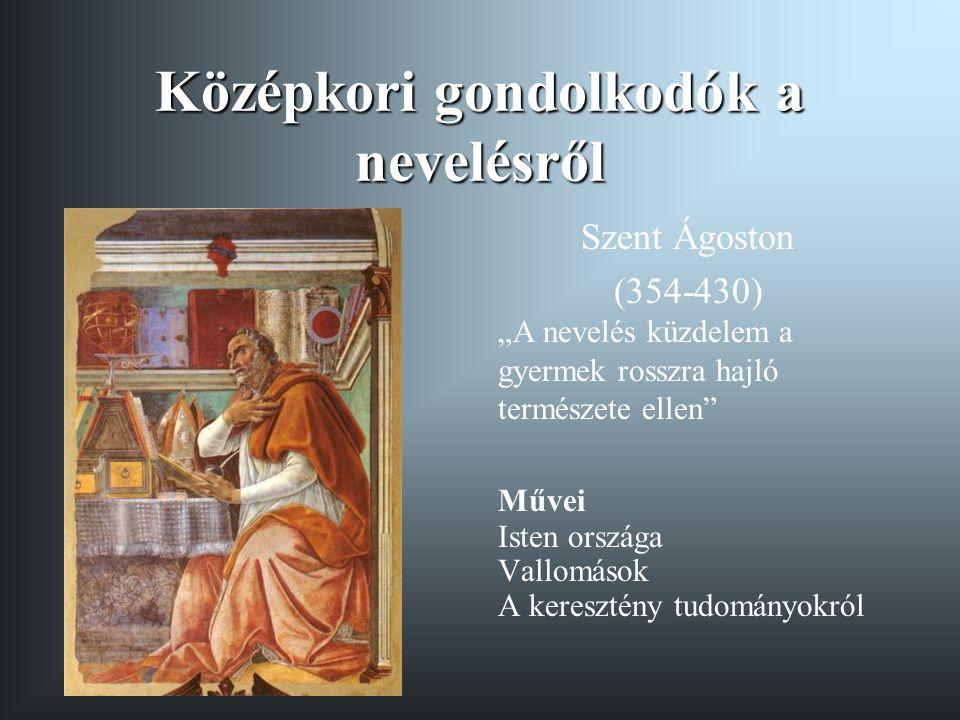 Középkori gondolkodók a nevelésről
