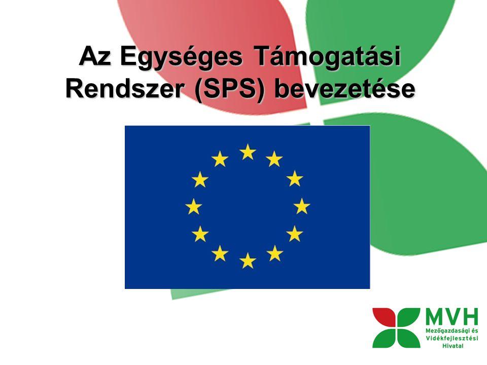 Az Egységes Támogatási Rendszer (SPS) bevezetése