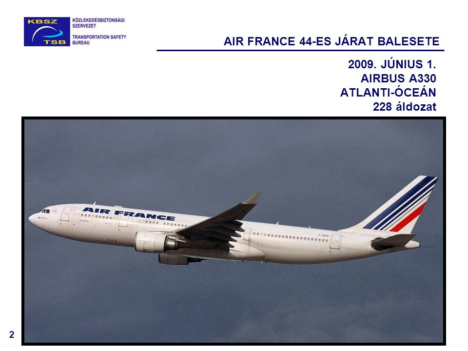 AIR FRANCE 44-ES JÁRAT BALESETE